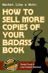 How to Sell More Copies of Your Badass Book