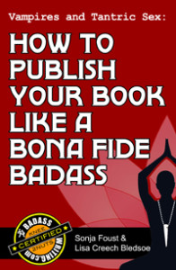 How to Publish Your Book Like a Bona Fide Badass